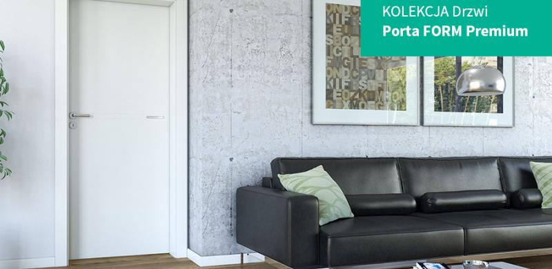 Porta FORM Premium – klasa i minimalizm
